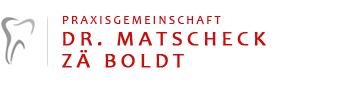 Praxisgemeinschaft Dr. Matscheck & ZÄ Boldt